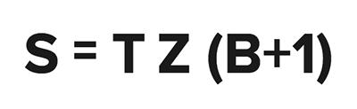 S = T Z (B + 1)